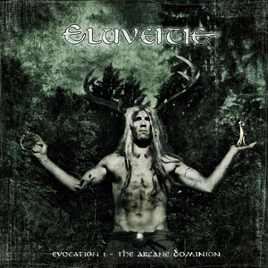 Eluveitie Evocation I: The Arcane Dominion